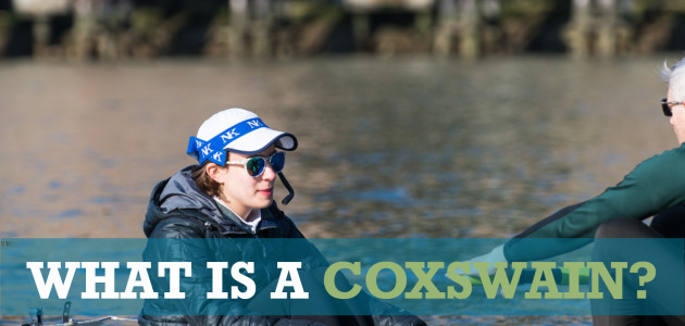 What is a coxswain?